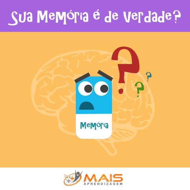 Sua memória é de verdade?