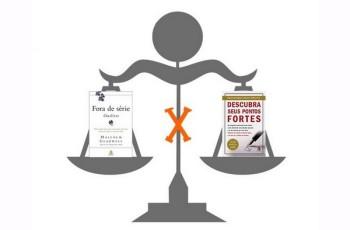 Desvendando a contradição: Fora de Série X Pontos Fortes (Parte II)